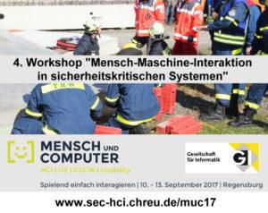 MuC17: 4. Workshop Mensch-Maschine-Interaktion in sicherheitskritischen Systemen