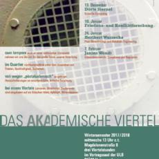Das Akademische Viertel – Vortrag von Christian Reuter im Wintersemester 2017/2018