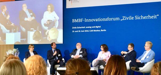 """Mitglied des Abschlussplenums im BMBF-Innovationsforum """"Zivile Sicherheit"""" 2018"""