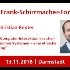 IV. Frank-Schirrmacher-Forum – Prof. Christian Reuter beleuchtet die Mensch-Computer-Interaktion in sicherheitskritischen Systemen aus ethischer Sicht