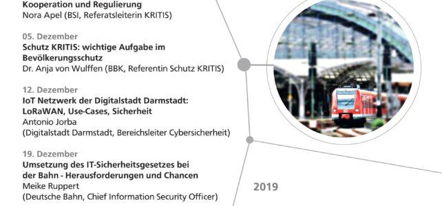 Ringvorlesung Sichere Kritische Infrastrukturen im WS 2019/2020: Ausgewiesene Redner aus Wissenschaft und Praxis