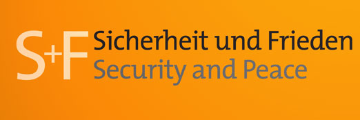 Call for Papers: S+F Sicherheit und Frieden / Security and Peace: Interdisciplinary Contributions to Natural Science/Technical Peace Research