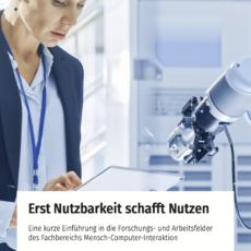 """GI-Fachbereich Mensch-Computer-Interaktion: """"Erst Nutzbarkeit schafft Nutzen"""""""