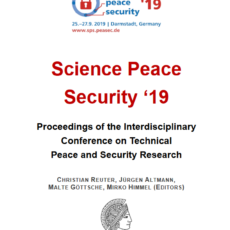Proceedings der Science Peace Security '19 erschienen – 44 Beiträge auf über 240 Seiten