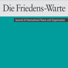 """Call for Papers: Special Issue in """"Die Friedens-Warte"""" (Journal of International Peace and Organization): The Impact of New Technologies"""