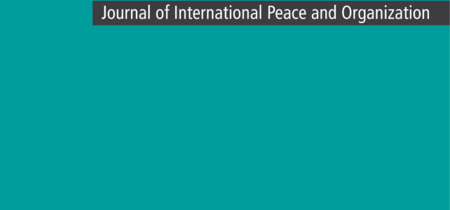 "Call for Papers: Special Issue in ""Die Friedens-Warte"" (Journal of International Peace and Organization): The Impact of New Technologies"