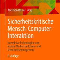 Wenn Sicherheit und Benutzbarkeit sich treffen: Lehrbuch Sicherheitskritische Mensch-Computer-Interaktion geht in die zweite Auflage!
